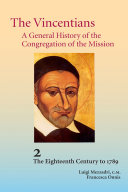 The Vincentians: A General History of the Mission of the Congregation