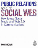 Public Relations and the Social Web Book