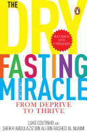 The Dry Fasting Miracle