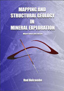 Mapping and Structural Geology in Mineral Exploration Book