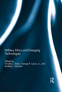 Military Ethics and Emerging Technologies