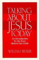 Talking about Jesus Today