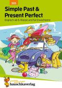 Simple Past & Present Perfect. Englisch ab 6. Klasse und für Erwachsene [Pdf/ePub] eBook