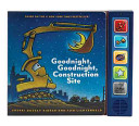 Goodnight  Goodnight Construction Site Sound Book