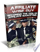 Affiliate Wise Guy