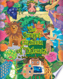 The Secret Garden of Talents