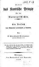 Ueber das Kantische Prinzip für Naturgeschichte
