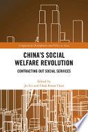 China's Social Welfare Revolution