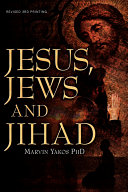 Jesus, Jews and Jihad