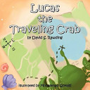 Lucas the Traveling Crab