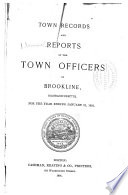 Annual Report of the Town Officers ... and the Town Records ...