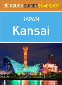 Kansai: Rough Guides Snapshot Japan [Pdf/ePub] eBook
