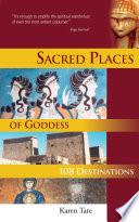 Sacred Places Of Goddess
