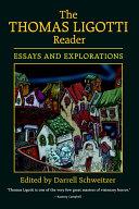 The Thomas Ligotti Reader