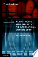 Victims Rights And Advocacy At The International Criminal Court