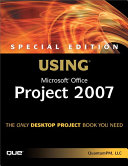 Special Edition Using Microsoft Office Project 2007 (Adobe Reader)
