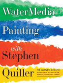 Watermedia Painting with Stephen Quiller