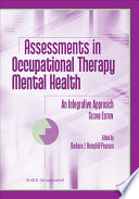 Assessments in Occupational Therapy Mental Health Book