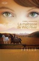 Pdf La maîtresse de Wild River (Harlequin Prélud') Telecharger