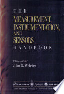 """The Measurement, Instrumentation, and Sensors: Handbook"" by John G. Webster"