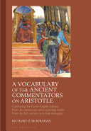 A Vocabulary of the Ancient Commentators on Aristotle