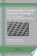 Advancing Silicon Carbide Electronics Technology II