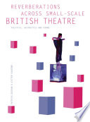 Reverberations Across Small Scale British Theatre