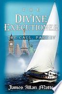 The Divine Executioner