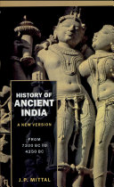 History Of Ancient India (a New Version) : From 7300 Bb To 4250 Bc,