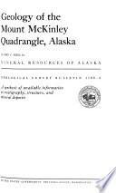 Geology of the Mount McKinley Quadrangle, Alaska