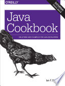 Java Cookbook  : Solutions and Examples for Java Developers