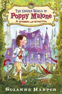The Unseen World of Poppy Malone: A Gaggle of Goblins Pdf/ePub eBook