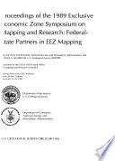 Proceedings of the 1989 Exclusive Economic Zone Symposium on Mapping and Research