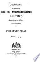 Übersicht der gesamten staats- und rechtswissenschaftlichen Literatur