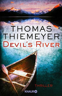 Devil's River: Thriller