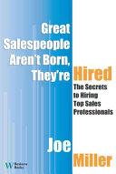 Great Salespeople Aren't Born, They're Hired