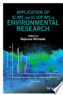 Application of IC MS and IC ICP MS in Environmental Research