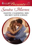 Dante: Claiming His Secret Love-Child