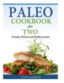Paleo Cookbook for Two