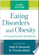 Eating Disorders and Obesity  Third Edition Book