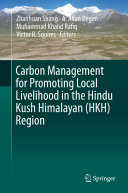 Carbon Management for Promoting Local Livelihood in the Hindu Kush Himalayan  HKH  Region