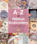 A Z of Ribbon Embroidery