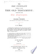 The Old Covenant, Commonly Called the Old Testament