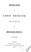 The Speeches of the Hon. T. Erskine (now Lord Erskine)