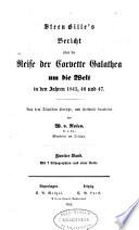 Steen Bille's bericht über die reise der corvette GHalathea um die welt in dem jahren 1845, 46 und 47