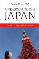 Understanding Japan Through the Eyes of Christian Faith Third Edition
