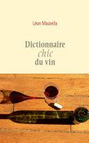 Pdf Dictionnaire chic du vin Telecharger