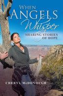 When Angels Whisper