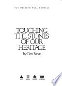 Touching the Stones of Our Heritage