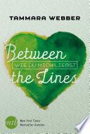 Between the Lines: Wie du mich liebst